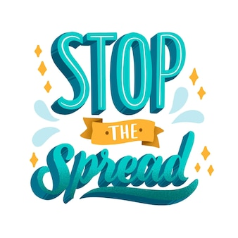 Stop the spread lettering