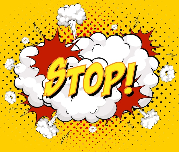Stop text on comic cloud explosion on yellow background