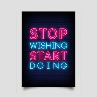 Stop wishing start doing poster in neon style