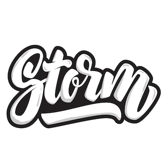 Storm. lettering quote  on white background.  element for poster, t shirt.  illustration