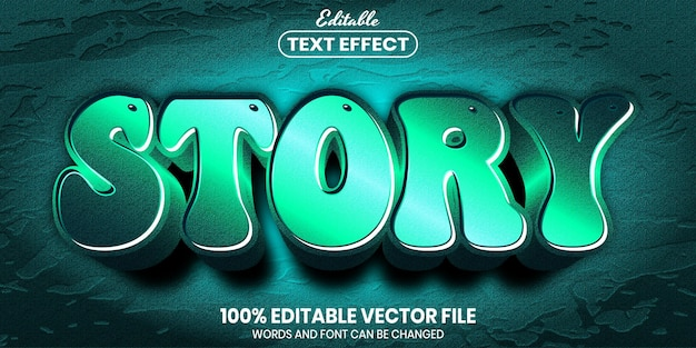 Story text, font style editable text effect