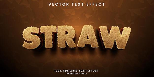Straw editable text effect