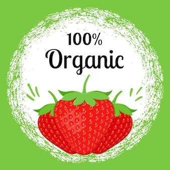 Strawberry 100% organic poster. eco banner template in flat design.