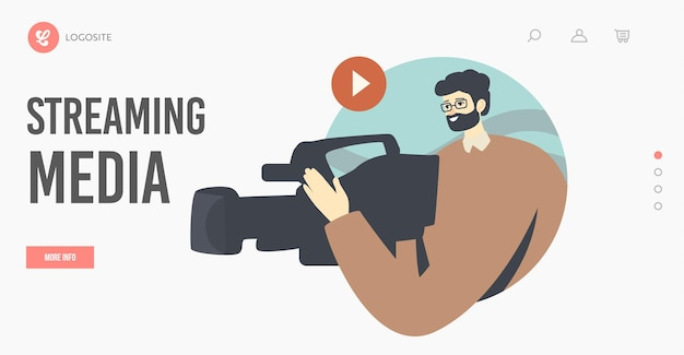 Streaming media landing page template. cameraman shoot live stream video or news online broadcasting, journalism or vlogging, reportage for social media network. cartoon people vector illustration