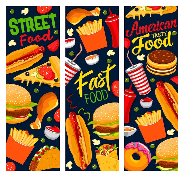 Street food banners, pizza, burger, french fries and tacos with cola, hot dog, chicken leg and hamburger with ketchup sauce. american fast food dessert donuts, cartoon takeaway snacks order