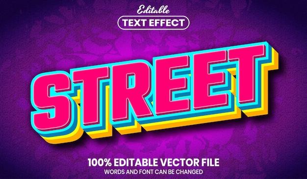 Street text, editable text effect