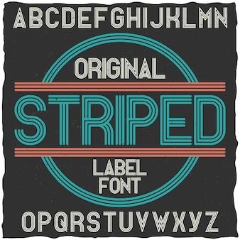 Carattere tipografico vintage a strisce.