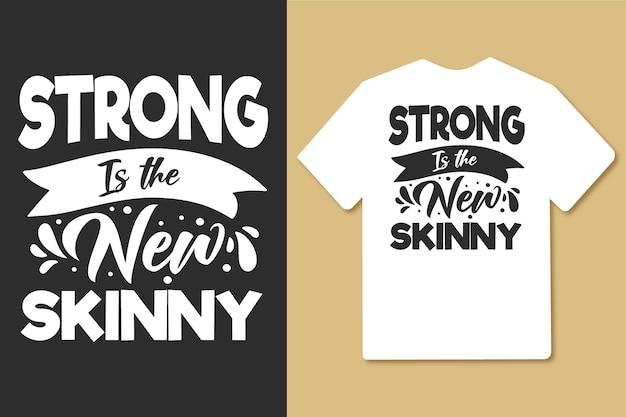 Strong은 새로운 스키니 타이포그래피 체육관 운동 티셔츠 디자인입니다.