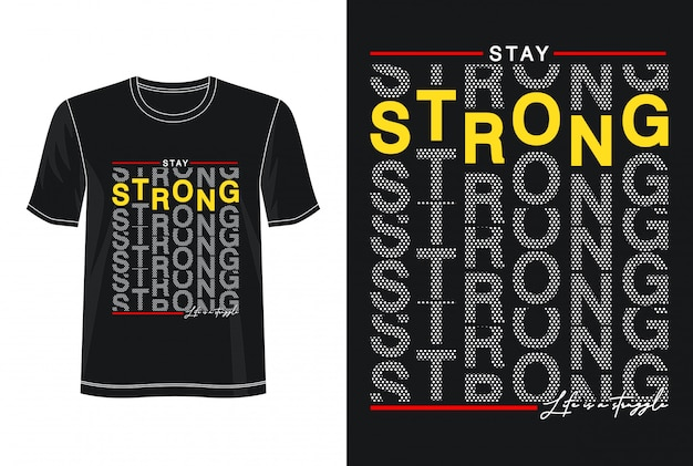 Strong typography for print t shirt