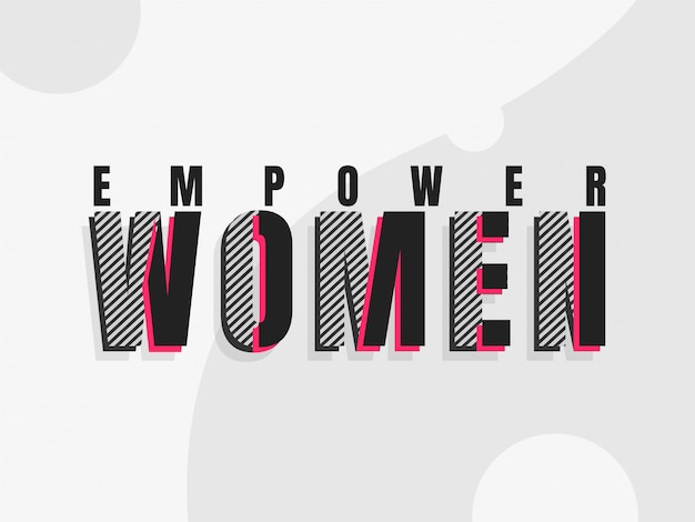 Stylish lettering of empower women on grey background.