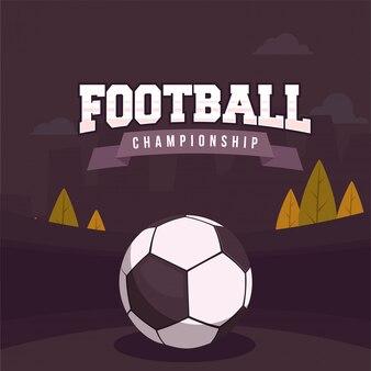 Стильный текст футбол чемпионата с футбольный мяч на бордовый цвет фона.