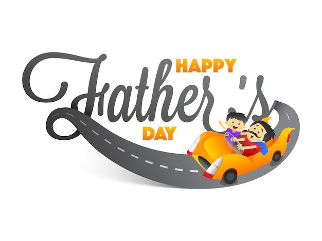 Стильный текст счастливый день отца с отцом и сыном дуэт езды на машине на белом фоне.