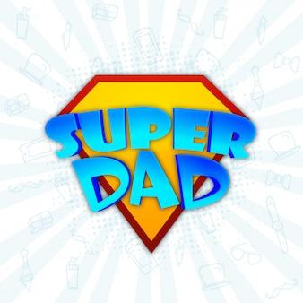 Stylish text super dad on yellow diamond, rays background. happy father's day celebration
