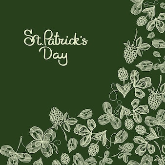 Stylish typography design doodle card with inscription about traditional st. patricks day and white images of clover, hop, blossom vector illustration