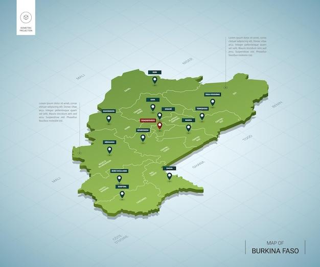 Stylized map of burkina faso. isometric 3d green map with cities, borders, capital ouagadougou, regions.