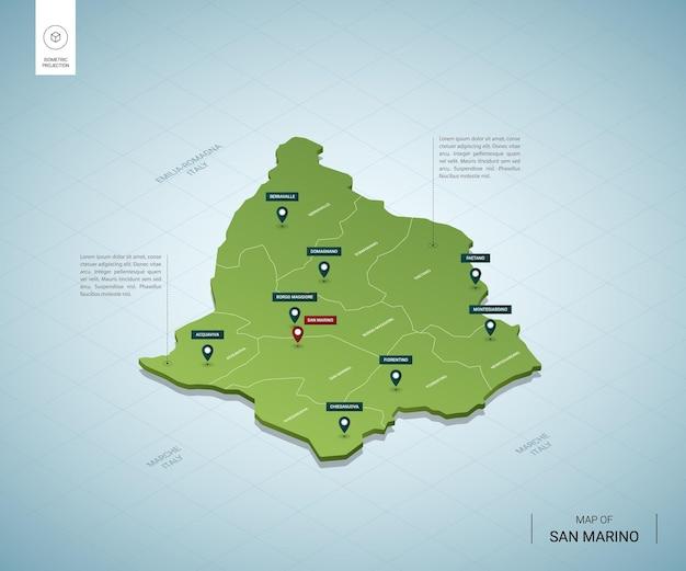 산 마리노의 양식화 된지도. 도시, 국경, 수도, 지역이있는 아이소 메트릭 3d 녹색지도.