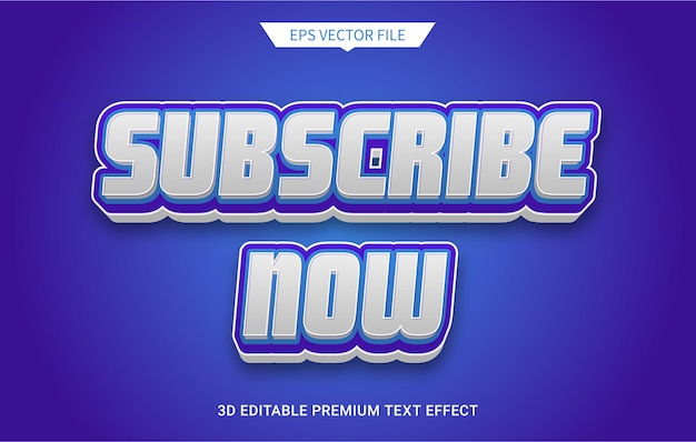 Подписаться сейчас эффект редактируемого текста 3d премиум векторы