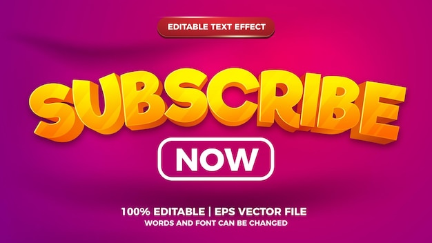 Subscribe now editable text effect 3d