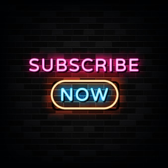 Subscribe now neon sign . design template neon style