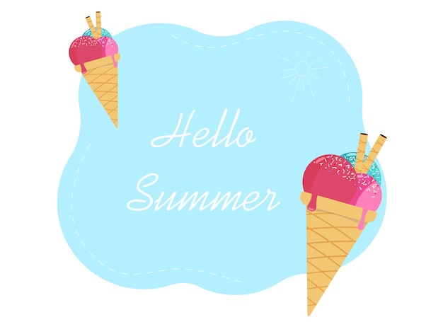 Summer background concept. on the postcard, the text hello summer and ice cream in a waffle cup with three balls of ice cream