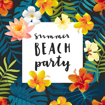 Summer beach party card with tropical flowers