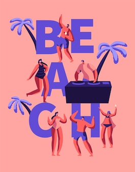 여름 해변 파티 해피 레이브 타이포그래피 포스터. 열대 클럽 dj 야외 사람들을위한 음악을 재생합니다. 하와이 바다 이벤트 광고 포스터 플랫 만화 벡터 일러스트 레이션에서 캐릭터 댄스
