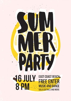 Summer beach party invitation or poster template with lettering handwritten against slice of juicy yellow lemon and banana on background. illustration for seasonal open air event announcement.