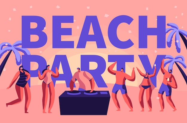 Summer beach party vacation rave typography banner. tropical club dj play music for people outdoor. character dance at holiday event advertising poster flat cartoon vector illustration