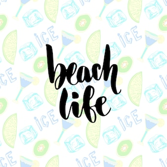 Summer cocktails background. vector hand lettering beach life poster. handwritten calligraphy