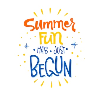 Summer fun has just begun quote. hand drawn lettering calligraphy
