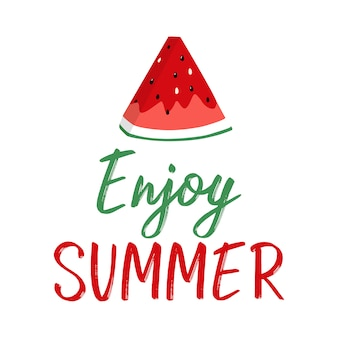 Summer greeting card with slice of watermelon and lettering.