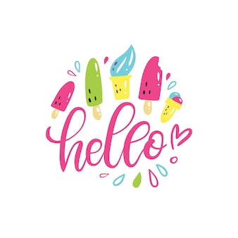 Summer hand lettering hello with bright ice-cream.