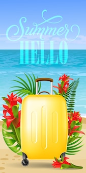 Summer hello banner with palm leaves, red flowers, yellow travel case, beach
