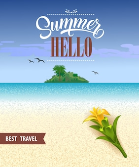 Summer hello best travel flyer with ocean, beach, tropical island and yellow flower.