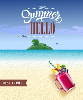 Summer hello, best travel poster with ocean, beach, tropical island and berry smoothie.