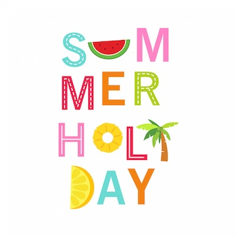 In summer holiday, cute summer holiday typography
