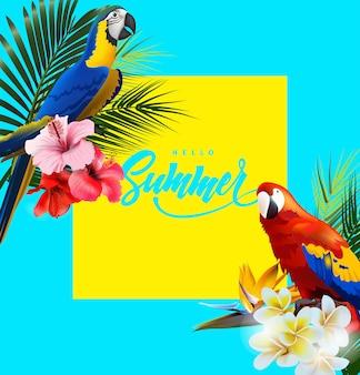 熱帯のオウムと熱帯の花と夏休みの背景レタリングこんにちは夏