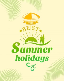 Summer holidays poster, typography design.