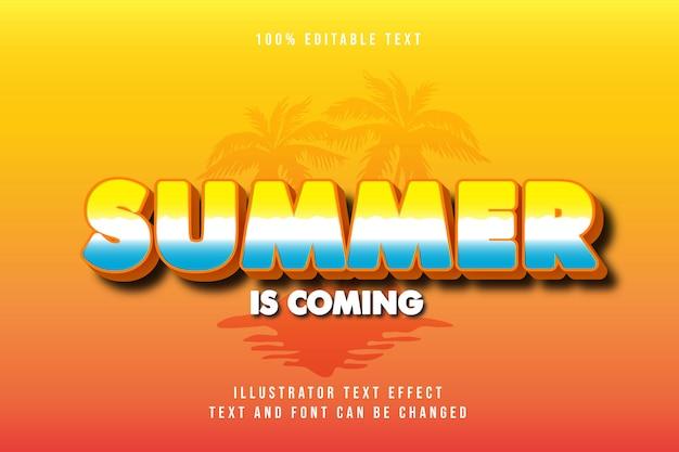 Приближается лето, редактируемый текстовый эффект 3d, синяя градация, оранжевый, современный стиль тени