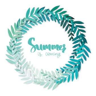 Summer is coming. round frame with leaves. vector digital craft.