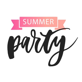 Summer party lettering calligraphy text phrase black