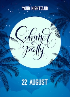 Summer party lettering with night sky, moon and palm tree.  template for poster, flyer, invitation, print, banner. banner with modern calligraphy. poster for night club party. .