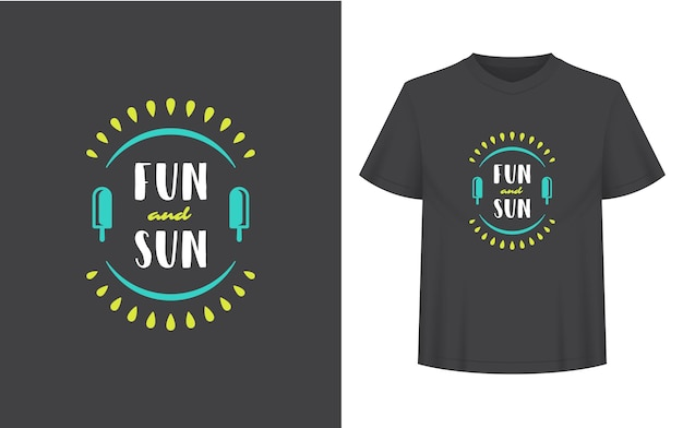 Summer quote or saying can be used for t-shirt, mug, greeting card, photo overlays, decor prints and posters. fun and sun message, vector illustration.