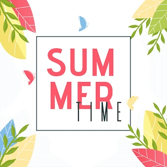 Summer time text in frame.