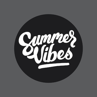 Summer vibes handlettering typography