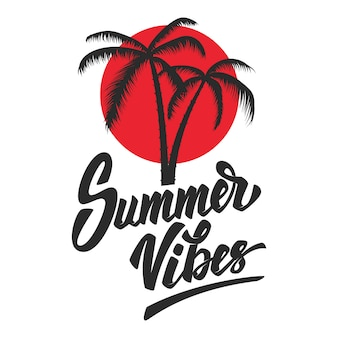 Summer vibes. lettering phrase with palm