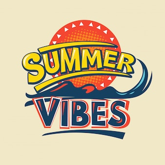 Summer vibes. summer quote