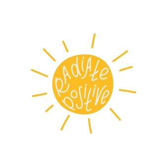 Солнце и надпись излучают позитив.