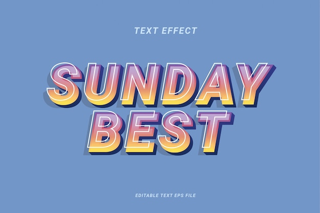 Sunday best text effect