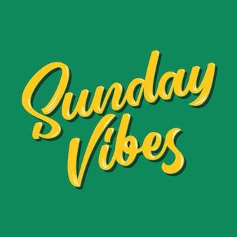 Sunday vibes typography